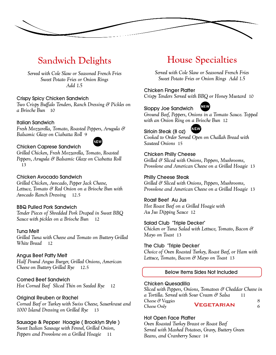 Sandwich Delights And House Specialties