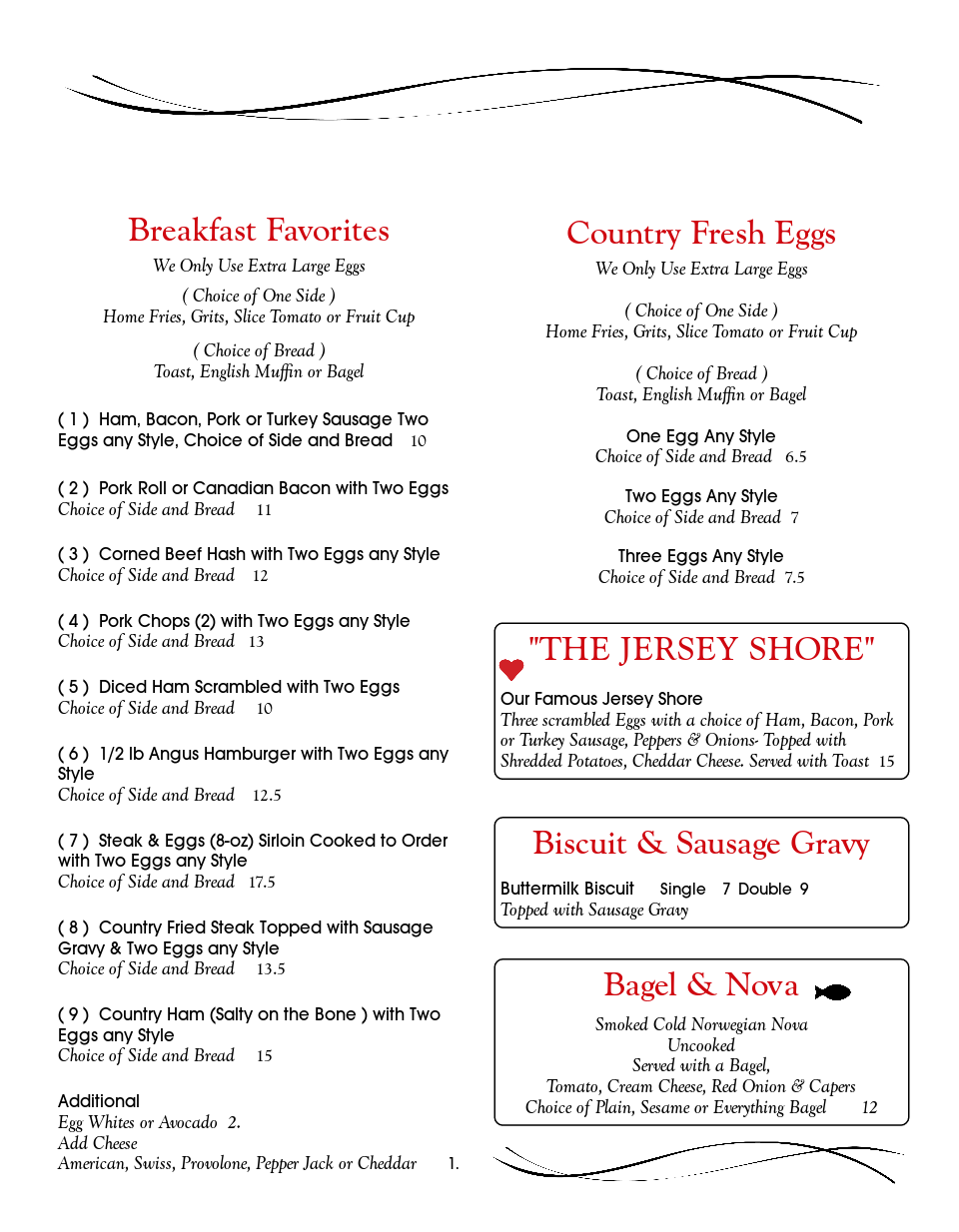 Breakfast Favorites, Country Fresh Eggs, The Jersey Shore, Biscuit & Sausage Gravy, And Bagel & Nova